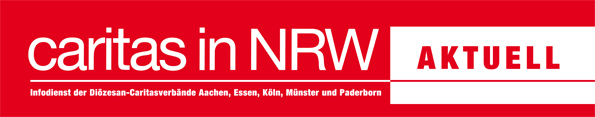 Newsletter Caritas in NRW - AKTUELL