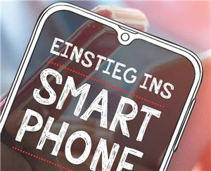 Einstieg in das Smartphone