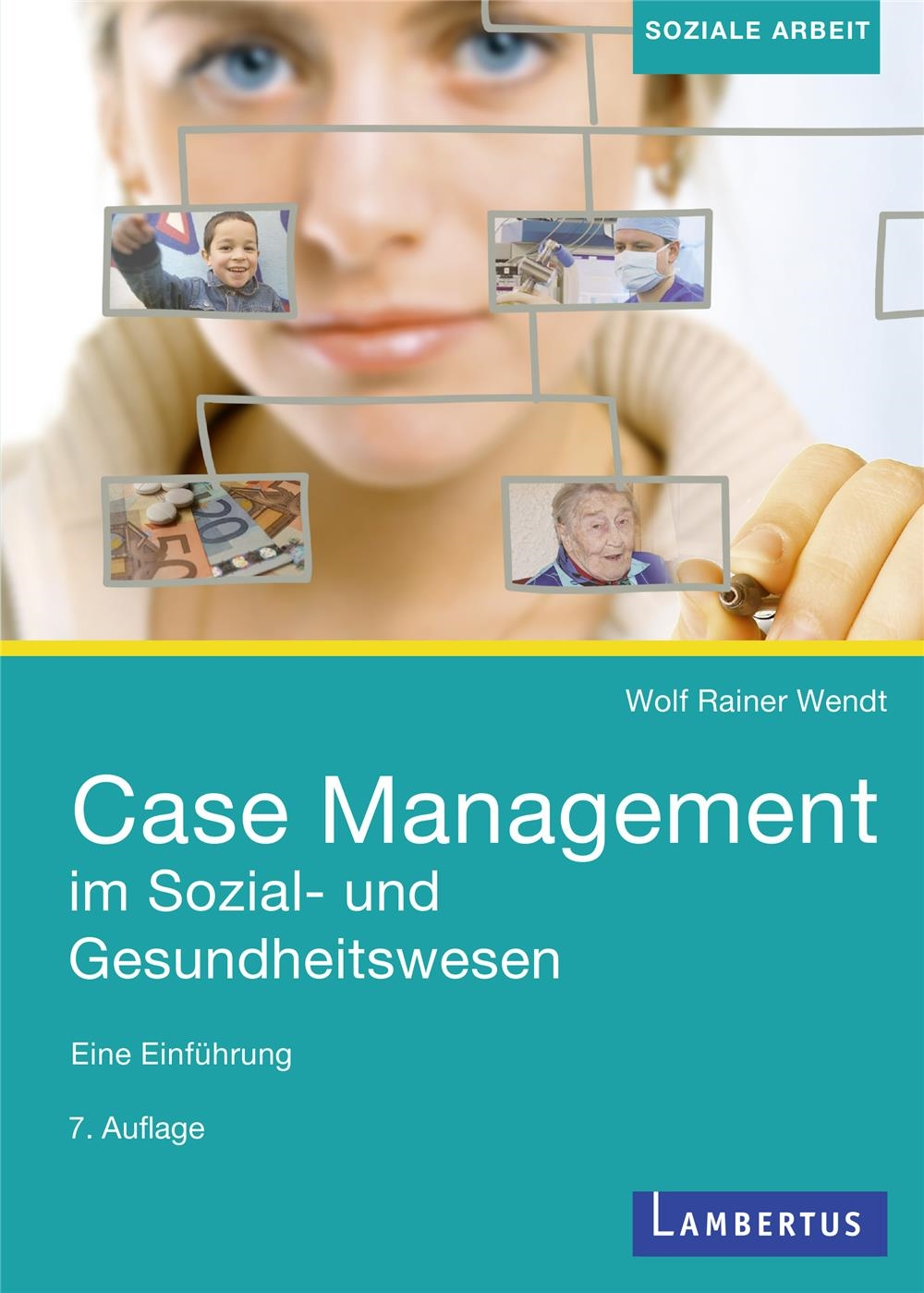 Wendt Case Management 7. A.
