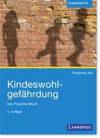 Alle Kindeswohlgefährdung 4.A.